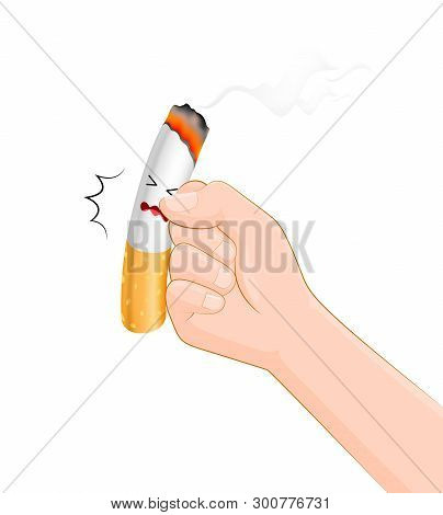 Human Hands Hits A Cigarette. Quitting Smoking Concept.  World No Tobacco Day.  Vector Illustration