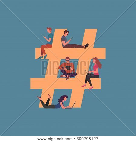 Concept Of Symbol Hashtag. Vector Illustration Can Use For Social Media Marketing Advertising, Blogg