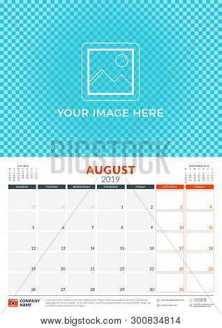 Wall Calendar Planner Template For 2019 Year. August 2019. Week Starts On Monday. Vector Illustratio