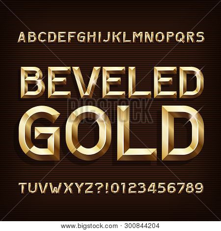 Beveled Gold Alphabet Font. 3d Gold Letters And Numbers. Stock Vector Typeface For Your Typography D