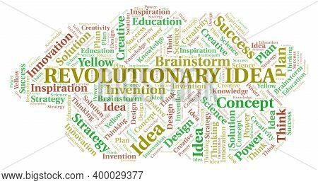 Revolutionary Idea Typography Word Cloud Create With Text Only.