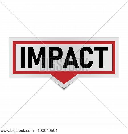 Red Impact Banner Sign. Impact Speech Bubble Label.