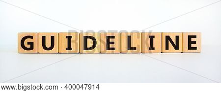 Guideline Symbol. The Word 'guideline' On Wooden Cubes On Beautiful White Background, Copy Space. Bu