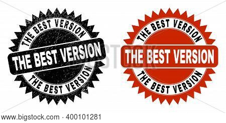 Black Rosette The Best Version Seal. Flat Vector Distress Watermark With The Best Version Title Insi