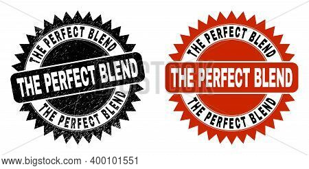 Black Rosette The Perfect Blend Stamp. Flat Vector Distress Stamp With The Perfect Blend Phrase Insi