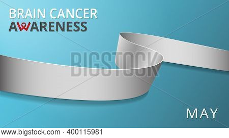Realistic Gray Ribbon. Awareness Brain Cancer Month Poster. Vector Illustration. World Brain Cancer