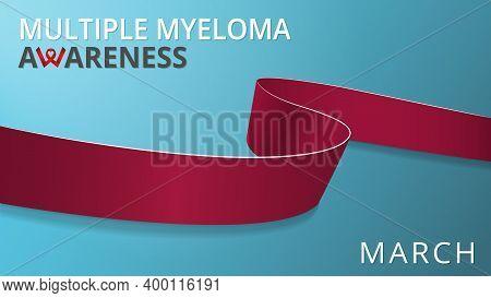Realistic Dark Red Ribbon. Awareness Multiple Myeloma Month Poster. Vector Illustration. World Multi