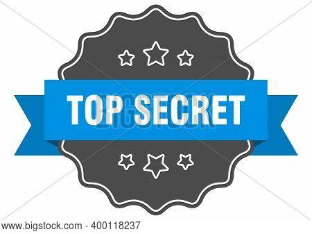 Top Secret Blue Label. Top Secret Isolated Seal. Top Secret