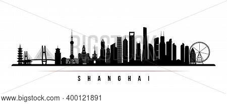 Shanghai Skyline Horizontal Banner. Black And White Silhouette Of Shanghai City, China. Vector Templ