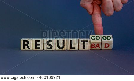 Good Or Bad Result Symbol. Hand Turns Cubes And Changes Words 'result Bad' To 'result Good'. Beautif