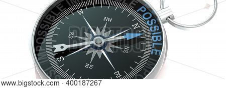 Compass Needle Pointing To Word Possible, 3d Rendering