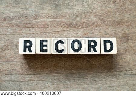 Alphabet Letter Block In Word Record On Wood Background