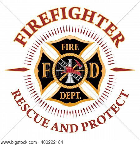 Firefighter Cross Rescue And Protect Is A Design Illustration That Includes A Beautiful Classic Fire