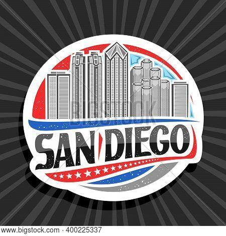 Vector Logo For San Diego, White Decorative Sticker With Outline Illustration Of Famous City Scape O