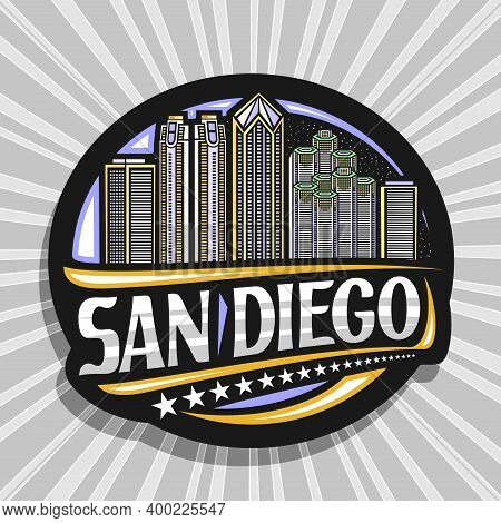 Vector Logo For San Diego, Black Decorative Round Tag With Line Illustration Of Famous City Scape On