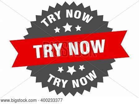 Try Now Sign. Try Now Circular Band Label. Round Try Now Sticker