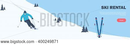 Ski Rental Horizontal Banner. Winter Sport. The Skier Rushes Down The Slope. Winter Holidays In The
