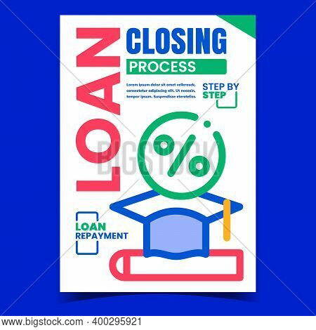 Loan Closing Process Promotional Banner Vector. Loan Repayment And Close Financial Debt Advertising