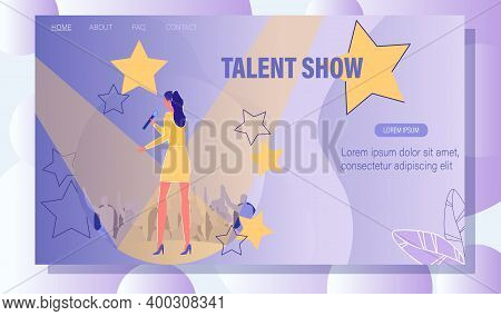Talent Tv Show Startup Announcing Landing Page. New Pop Star Vocal Singer Creation. Young Woman Sing