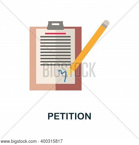 Petition Flat Icon. Color Simple Element From Activism Collection. Creative Petition Icon For Web De