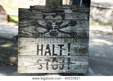 Old Wooden Halt Sign, Auschwitz