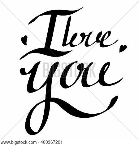 I Love You Lettering. Black Ink Handwriting With Heart Shape Isolated On White Background. Valentine