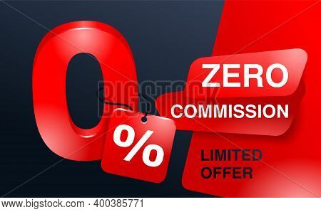0 Percents Red Banner - Zero Commission Special Offer Layout Template With Cracked 3d Zero Digit And
