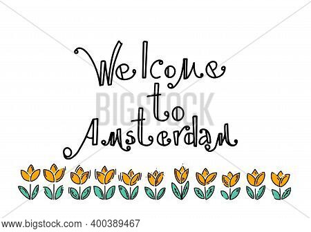 Welcome To Amsterdam. Amsterdam Vector Elements Set. Travel And Tourism Concept. Travel Poster, Post
