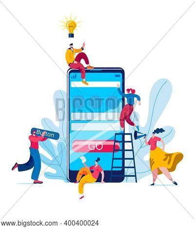 A Team Of Developers, Managers And Designers Creates A Mobile App. The Concept Of A Vector Illustrat
