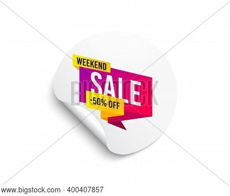 Weekend Sale 50 Percent Off Banner. Circle Sticker With Offer Banner. Discount Sticker Shape. Hot Of