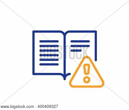 Instruction Manual Line Icon. Warning Book Sign. Caution Alert Symbol. Quality Design Element. Line