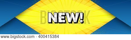 New Symbol. Modern Background With Offer Message. Special Offer Sign. New Arrival. Best Advertising