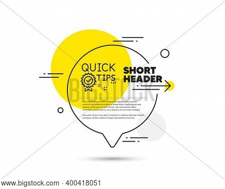 Quick Tips Line Icon. Speech Bubble Vector Concept. Helpful Tricks Sign. Tutorials With Award Medal