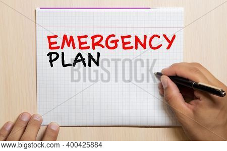 Handwriting Announcement Text Showing Emergency Plan. Business Concept For Disaster Protection Writt