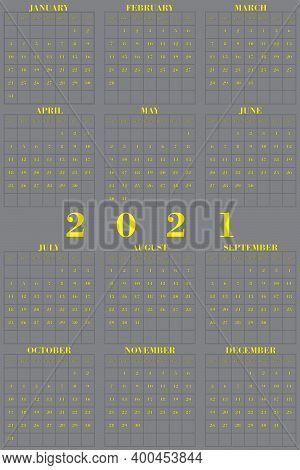 2021 Vertical Anual Calendar Yellow On Gray Colors Of Year 2021 Designer Cut