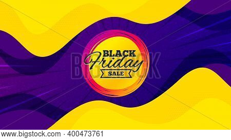 Black Friday Sale Sticker. Fluid Liquid Background With Offer Message. Discount Banner Shape. Coupon