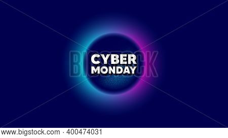 Cyber Monday Sale. Abstract Neon Background With Dotwork Shape. Special Offer Price Sign. Advertisin