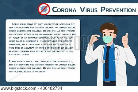 Doctor Wear Protection Surgery Mask Against The Virus. The Fight Against Coronavirus Infographic Ban