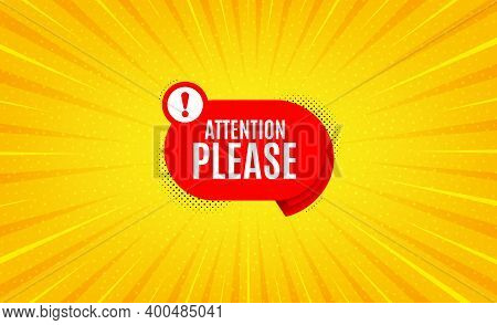 Attention Please Banner. Yellow Background With Offer Message. Warning Chat Bubble Sticker. Special