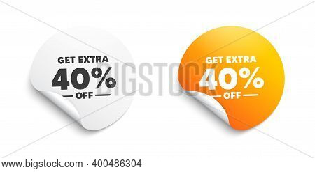 Get Extra 40 Percent Off Sale. Round Sticker With Offer Message. Discount Offer Price Sign. Special