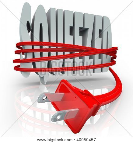 The word Squeezed is strangled by a red electrical cord and plug to symbolize the inflation effects of rising energy and power costs on a household or business budget