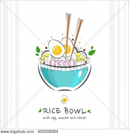 Rice Bowl With Egg, Avocado And Radish. Healthy Food Design Template. Illustration With Chopstick An