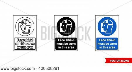Mandatory Signs Face Shield Must Be Worn In This Area Icon Of 3 Types Color, Black And White, Outlin