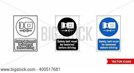 Construction Mandatory Sign Safety Belt Must Be Fastened Before Driving Icon Of 3 Types Color, Black