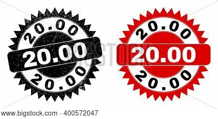 Black Rosette 20.00 Seal Stamp. Flat Vector Textured Seal Stamp With 20.00 Text Inside Sharp Rosette