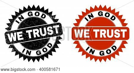 Black Rosette In God We Trust Seal. Flat Vector Grunge Seal With In God We Trust Text Inside Sharp R