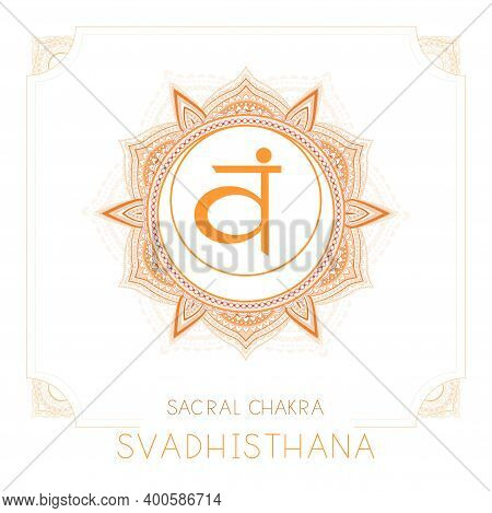 Vector Illustration With Symbol Svadhishana - Sacral Chakra And Decorative Frame On White Background