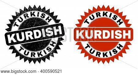 Black Rosette Turkish Kurdish Seal. Flat Vector Grunge Seal With Turkish Kurdish Phrase Inside Sharp