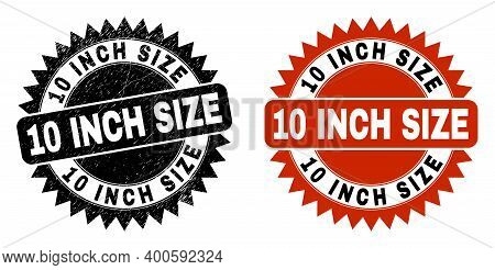 Black Rosette 10 Inch Size Seal Stamp. Flat Vector Grunge Seal Stamp With 10 Inch Size Caption Insid