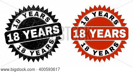 Black Rosette 18 Years Seal Stamp. Flat Vector Grunge Seal Stamp With 18 Years Phrase Inside Sharp R